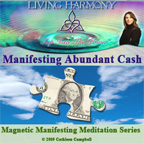 Guided meditation program for increasing cash in your life with Living Harmony EFT and Energy tools.